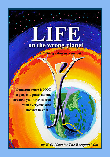 Life On The Wrong Planet