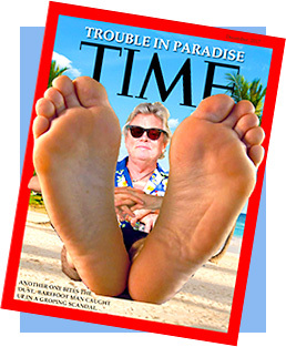 Barefoot Man makes the cover of TIME magazine...for all the wrong reasons!